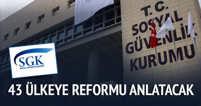 Türkiye 43 ülkeye Sosyal Güvenlik Reformu'nu anlatacak