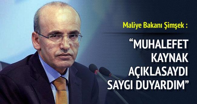 Maliye Bakanı Mehmet Şimşek , Muhalefet kaynak açıklasaydı saygı duyardım