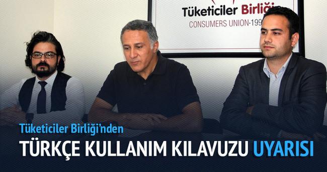 Tüketiciler Birliği'nden Türkçe kullanım kılavuzu uyarısı