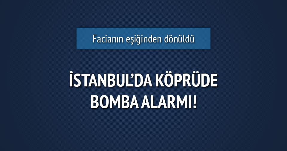 İstanbul'da asma köprüde bomba alarmı!