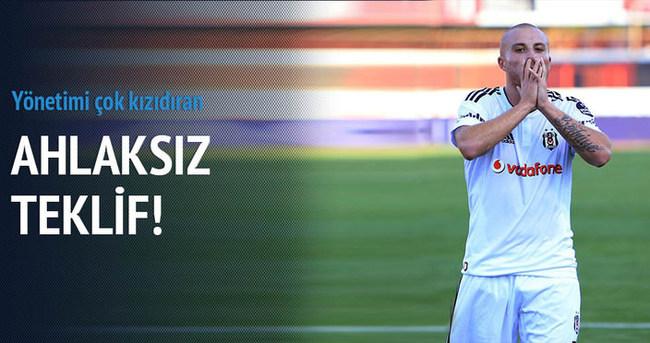 Beşiktaş'ı kızdıran 'ahlaksız' teklif