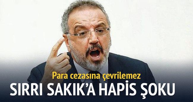Sırrı Sakık'a Atatürk'e hakaretten hapis cezası