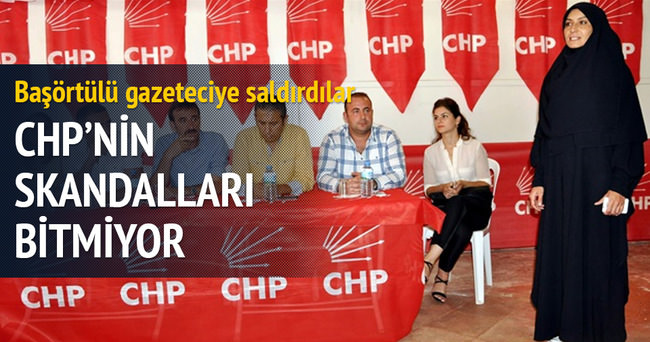 CHP'liler başörtülü gazeteciye saldırdı