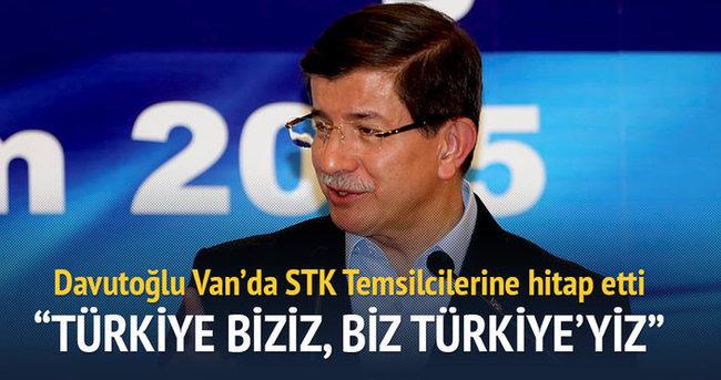 Davutoğlu:  Türkiye biziz, biz Türkiye'yiz