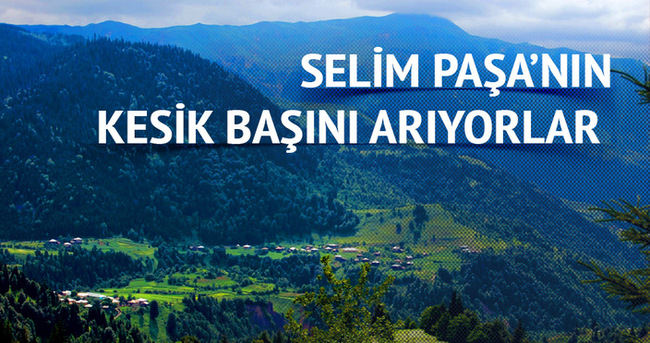Gürcistanlı araştırmacılar Selim Paşa'nın kesik başını arıyor