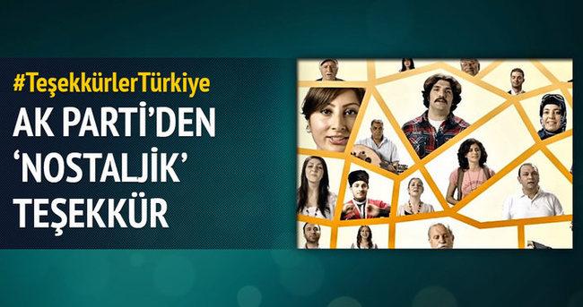 AK Parti'den 'nostaljik' teşekkür