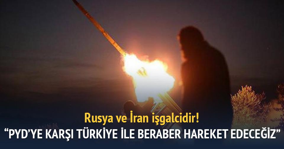 'PYD'ye karşı Türkiye ile birlikte hareket edeceğiz'