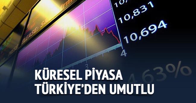 Küresel piyasalara yön verenler Türkiye'den umutlu