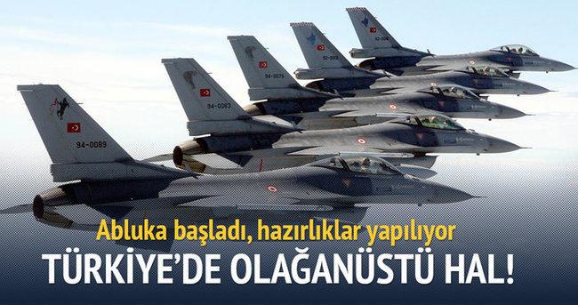 Türkiye'de olağanüstü hal! Hazırlıklar başladı