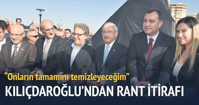 Kılıçdaroğlu'ndan 'rant' itirafı