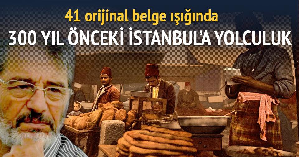 Mahmut Övür - 300 yıl önce İstanbul