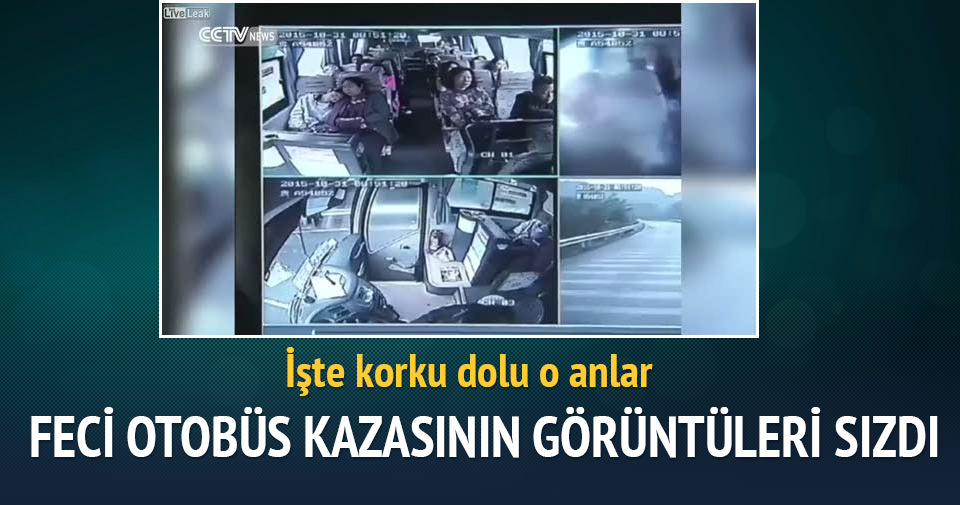 Feci otobüs kazası böyle görüntülendi!