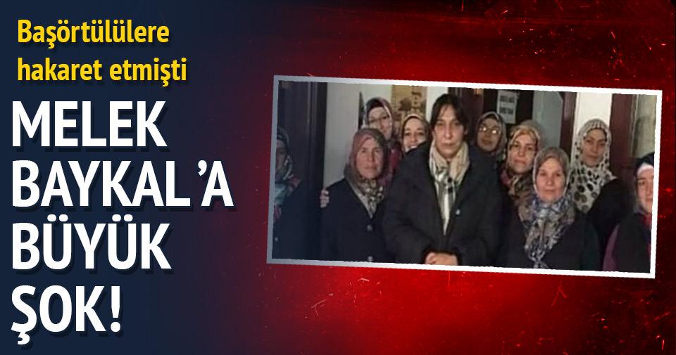Melek Baykal'a büyük şok!