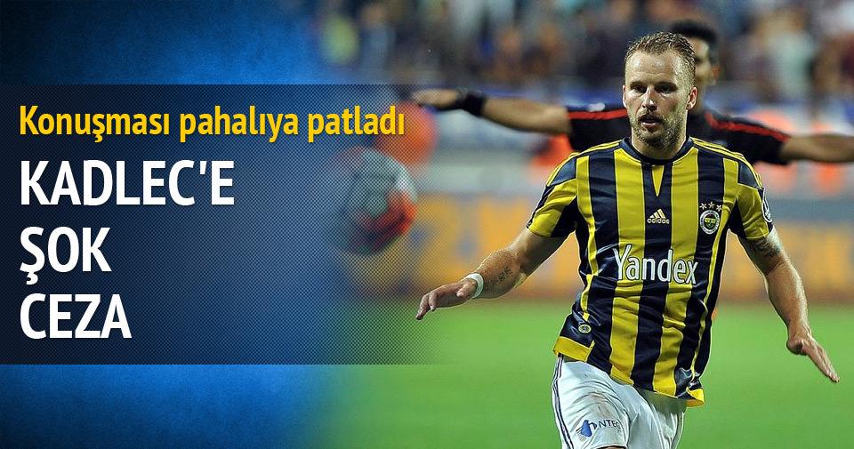 Fenerbahçe'den Kadlec'e ceza