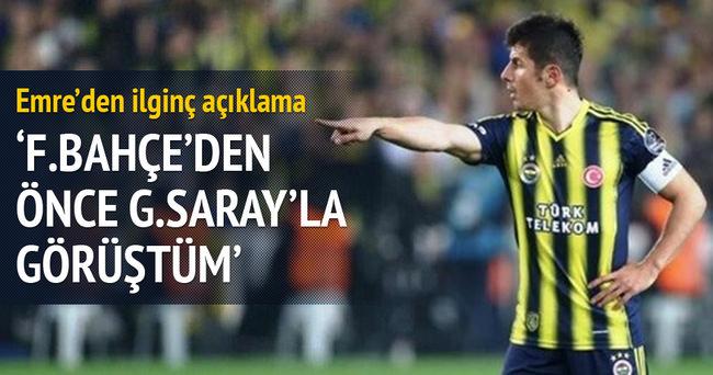 Emre Belözoğlu: 'Fenerbahçe'den önce Galatasaray'la görüştüm'