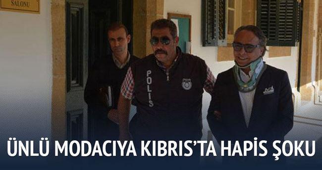 Ünlü Modacıya Kıbrıs'ta hapis şoku!
