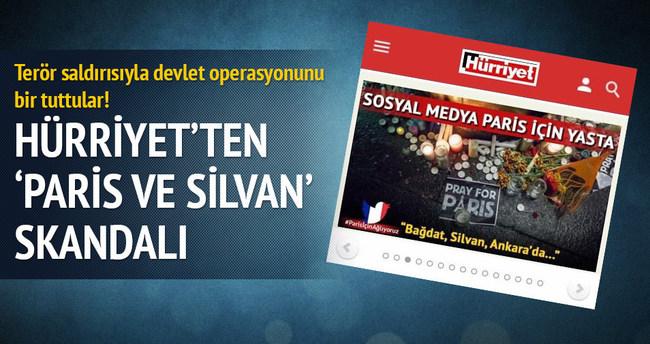 Hürriyet'ten 'Paris ve Silvan' skandalı
