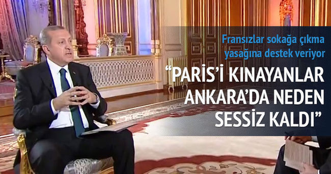 Erdoğan: Paris'i kınayanlar Ankara'da neden sessiz kaldı?