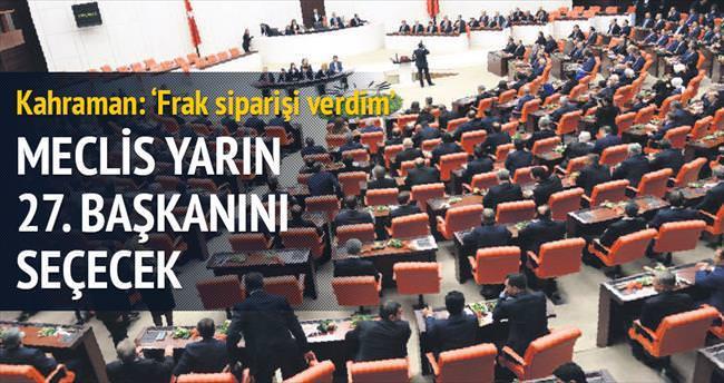 Meclis yarın 27'nci başkanını seçecek