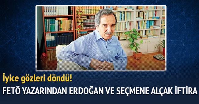 FETÖ yazarından Erdoğan ve seçmene alçak iftira