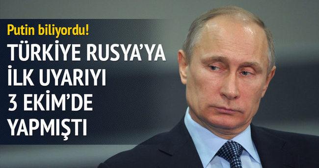 Türkiye Rusya'ya ilk uyarıyı 3 Ekim'de yapmıştı