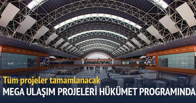 Mega ulaşım projeleri hükümet programında