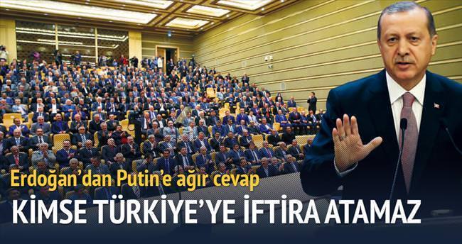 'Kimse Türkiye'ye iftira atamaz'