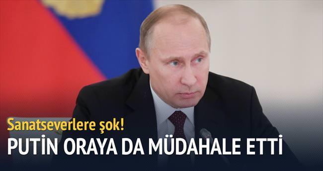 Putin'den sanata müdahale