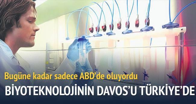 Biyoteknolojinin 'Davos'u Türkiye'de yapılacak