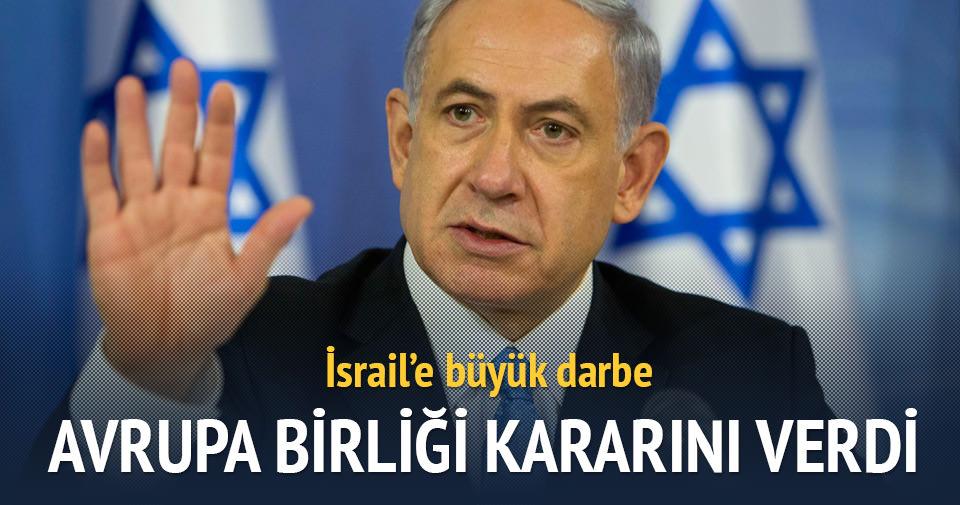İsrail ile AB arasında büyük kriz