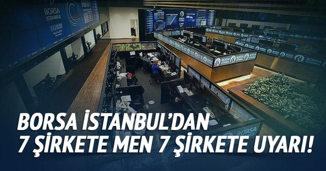 Borsa İstanbul 7 şirketin paylarını işlem görmekten men etti