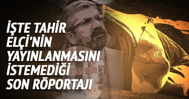 Tahir Elçi'nin son röportajı ortaya çıktı!