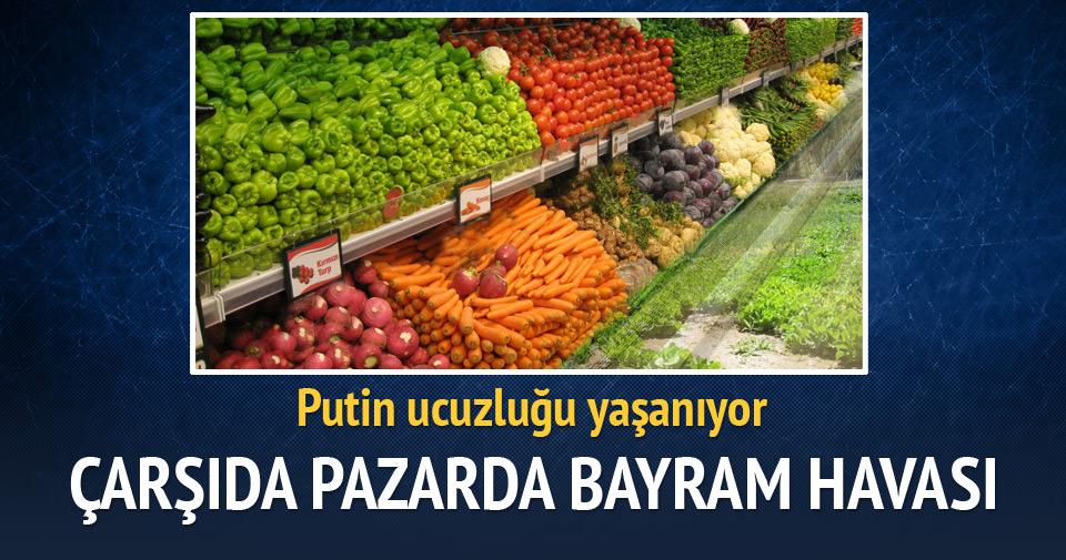 Sebze meyvede Putin ucuzluğu yaşanıyor