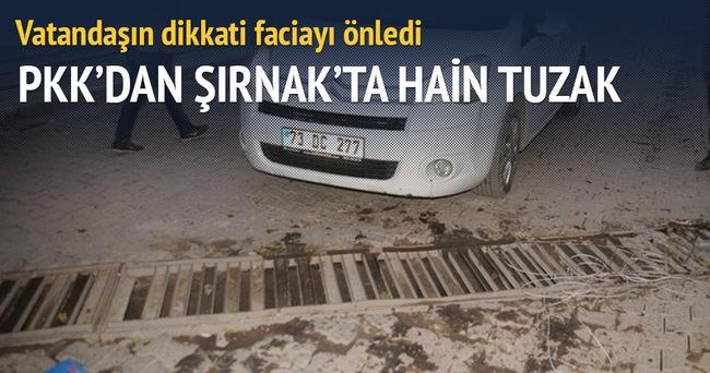 PKK'dan Şırnak'ta hain tuzak