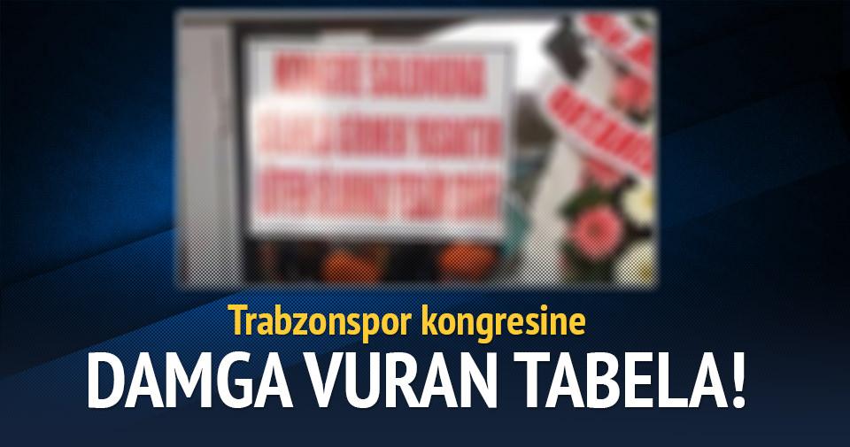 Trabzonspor kongresine damga vuran pankart!