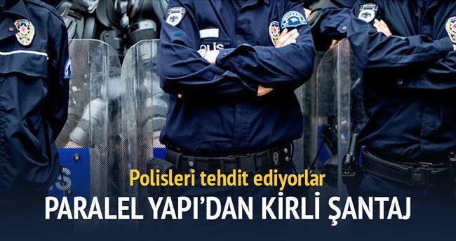 'Paralel Yapı ile ilişkisini kesen polise şantaj yapılıyor'