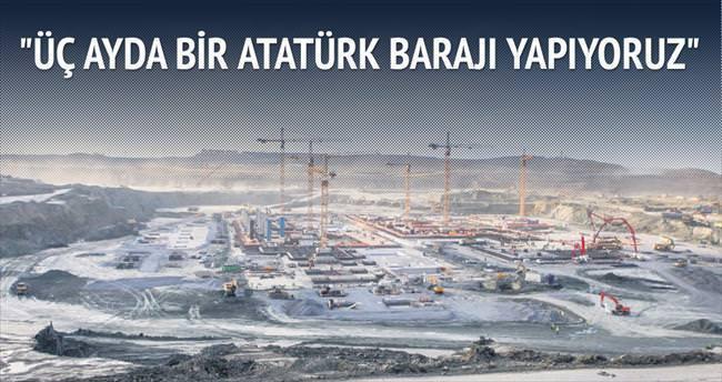 Üç ayda bir Atatürk Barajı yapıyoruz