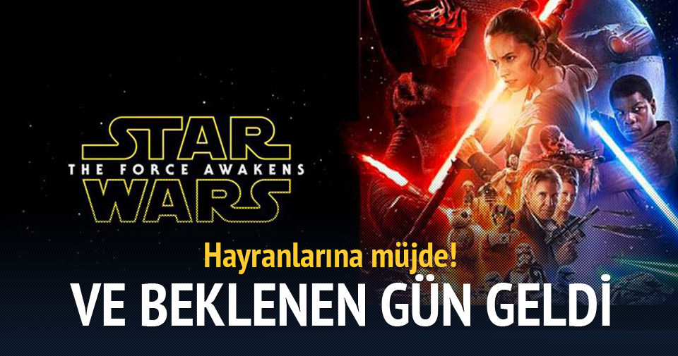 'Star Wars: Güç Uyanıyor' yarın vizyona girecek