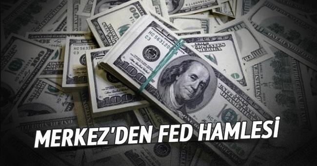 Merkez'den Fed hamlesi