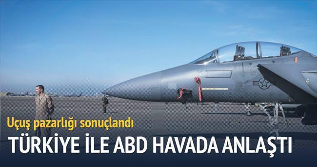 Türkiye ile ABD havada anlaştı