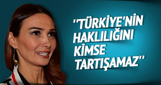 ''Türkiye'nin haklılığını kimse tartışamaz''