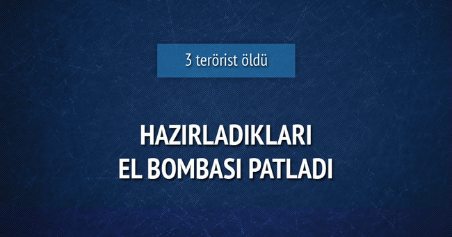 El yapımı bomba patladı: 3 terörist öldü