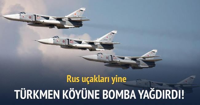 Rus uçakları Türkmen köyünü bombaladı