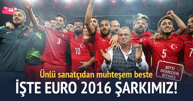 İşte EURO 2016 şarkımız!