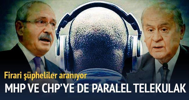 MHP ve CHP'ye de Paralel telekulak