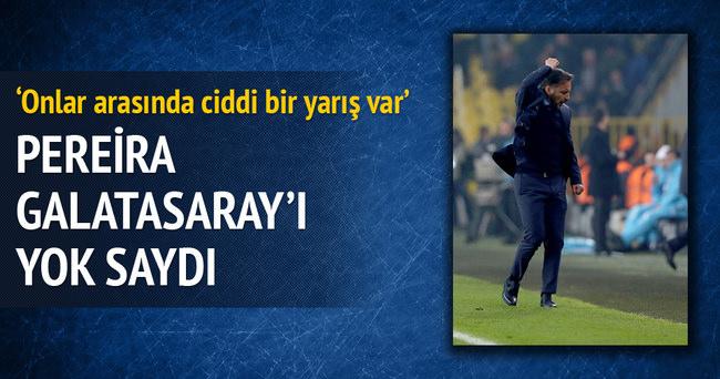 Galatasaray'ı yok saydı
