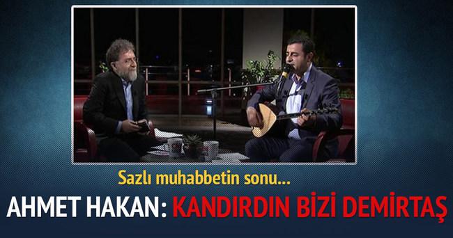 Ahmet Hakan Demirtaş'a seslendi: Kandırdın bizi