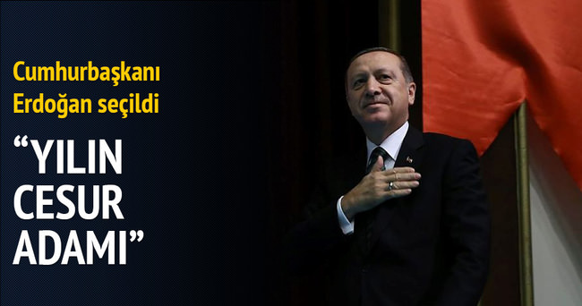 Cumhurbaşkanı Erdoğan Yılın Cesur Adamı seçildi