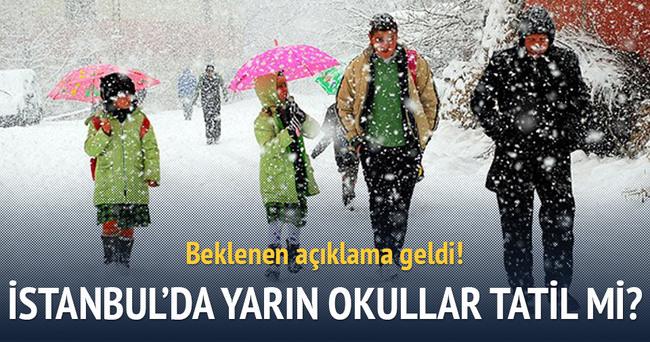 İstanbul'da yarın okullar tatil edildi