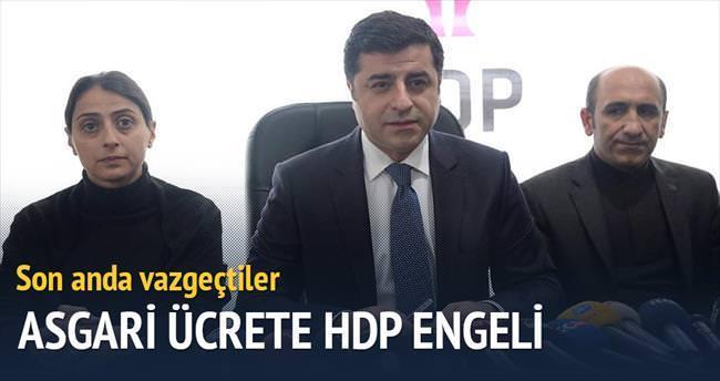 Asgari ücrete HDP engeli